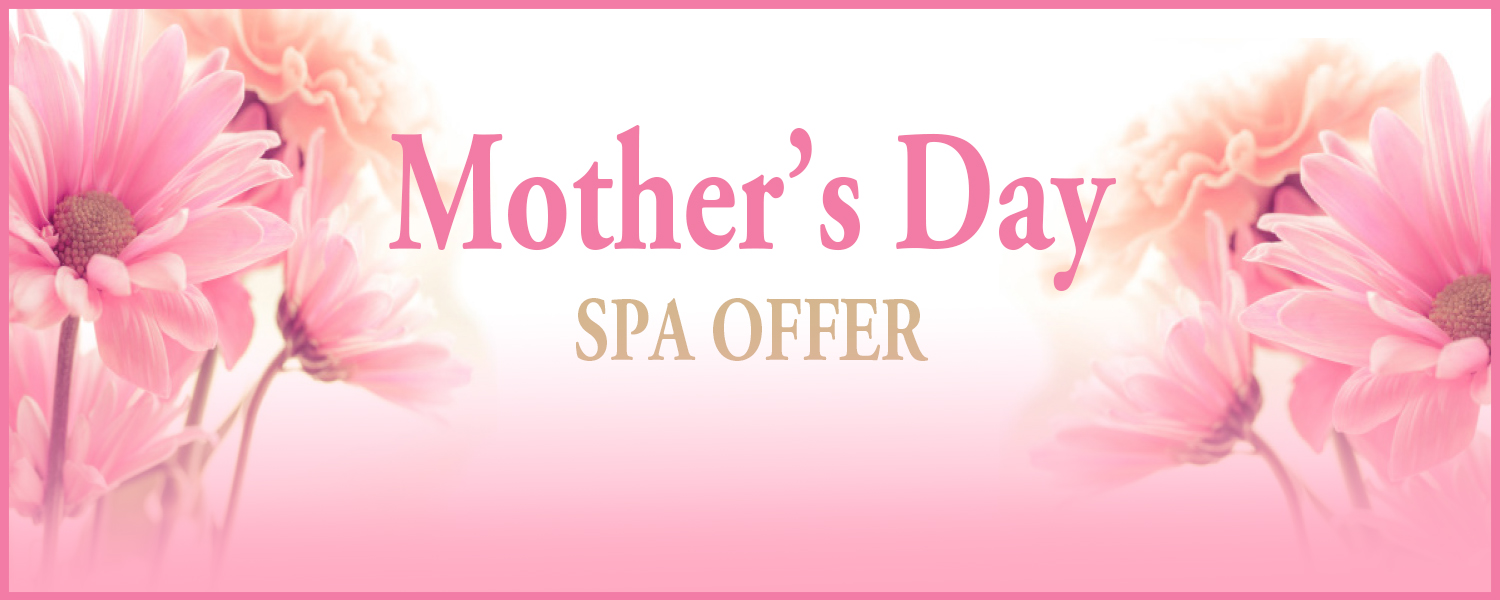 cheap spa deals for mothers day